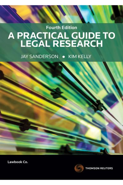 A Practical Guide to Legal Research 4e